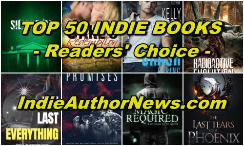 Click HERE for the TOP 50 Indie Books - Readers' Choice -